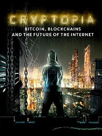 Bitcoin, Blockchains and the Future of the Internet